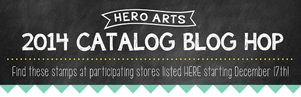 Hero Arts Blog 2014 Catalog Blog Hop